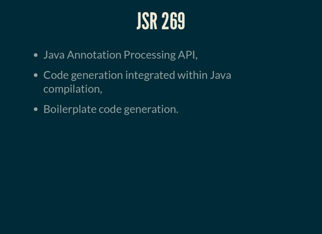 JSR 269 Java Annotation Processing API, Code ge...