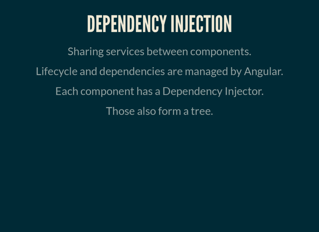 DEPENDENCY INJECTION Sharing services between c...