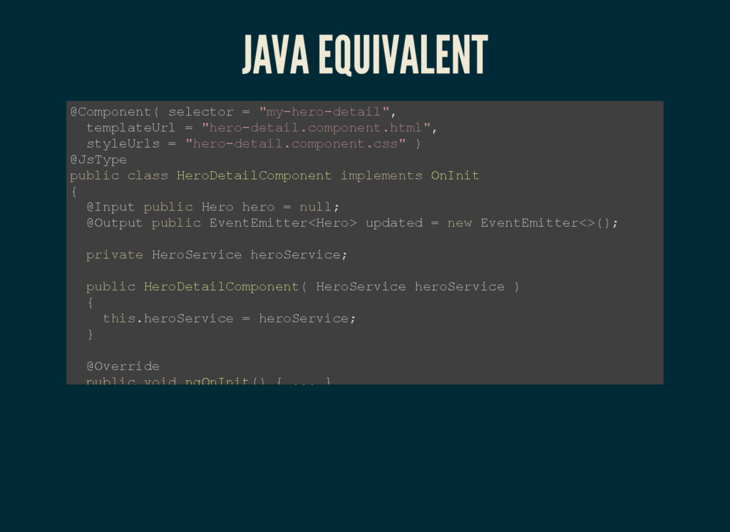 "JAVA EQUIVALENT @Component( selector = ""my­hero..."