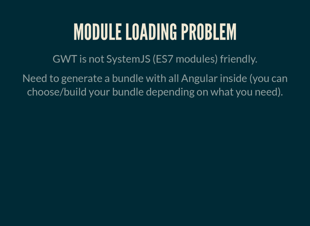 MODULE LOADING PROBLEM GWT is not SystemJS (ES7...