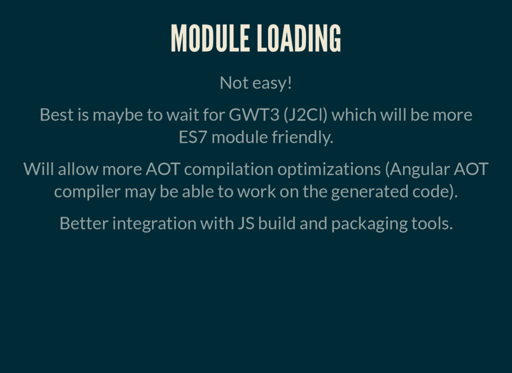 MODULE LOADING Not easy! Best is maybe to wait ...
