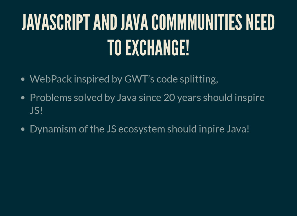 JAVASCRIPT AND JAVA COMMMUNITIES NEED TO EXCHAN...