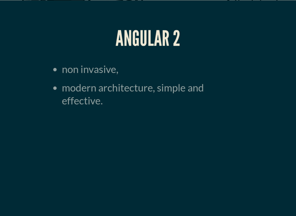 ANGULAR 2 non invasive, modern architecture, si...