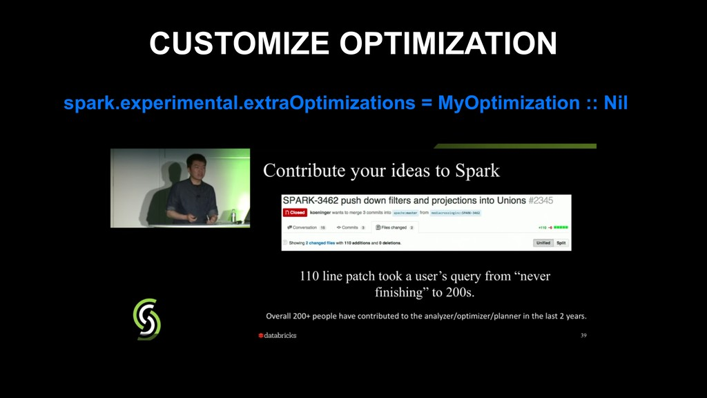 CUSTOMIZE OPTIMIZATION spark.experimental.extra...