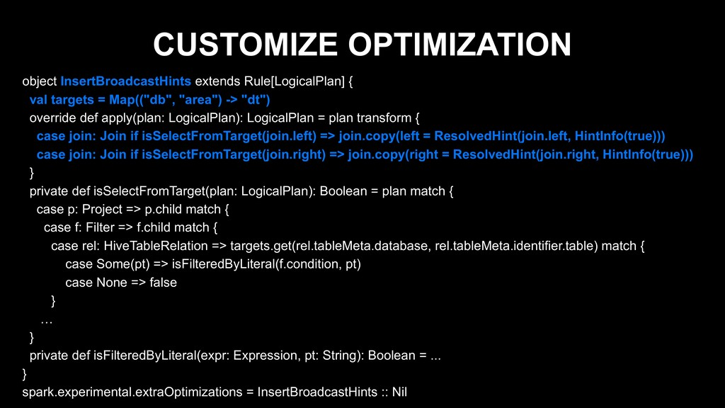 CUSTOMIZE OPTIMIZATION object InsertBroadcastHi...