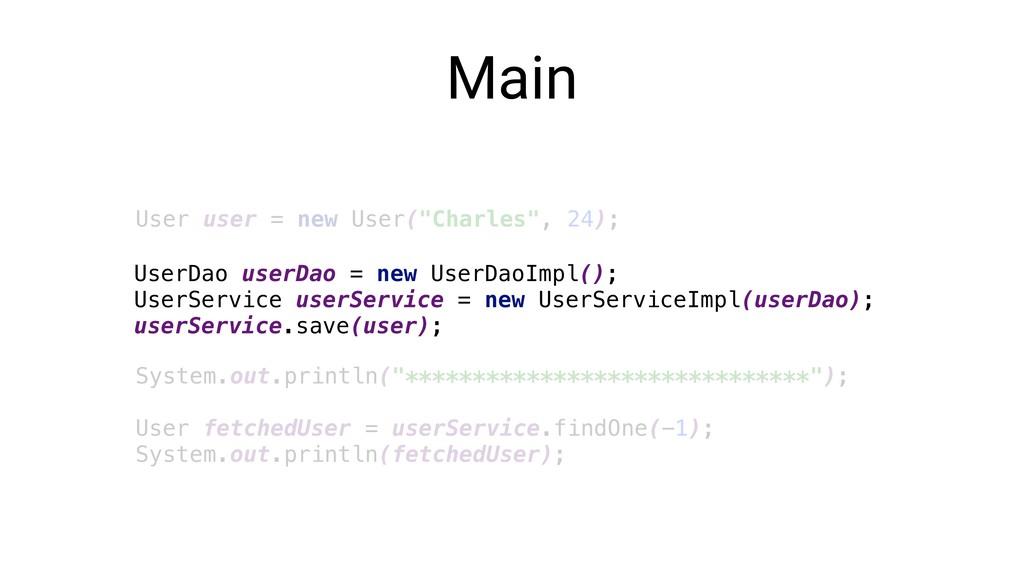 "Main User user = new User(""Charles"", 24); Syste..."