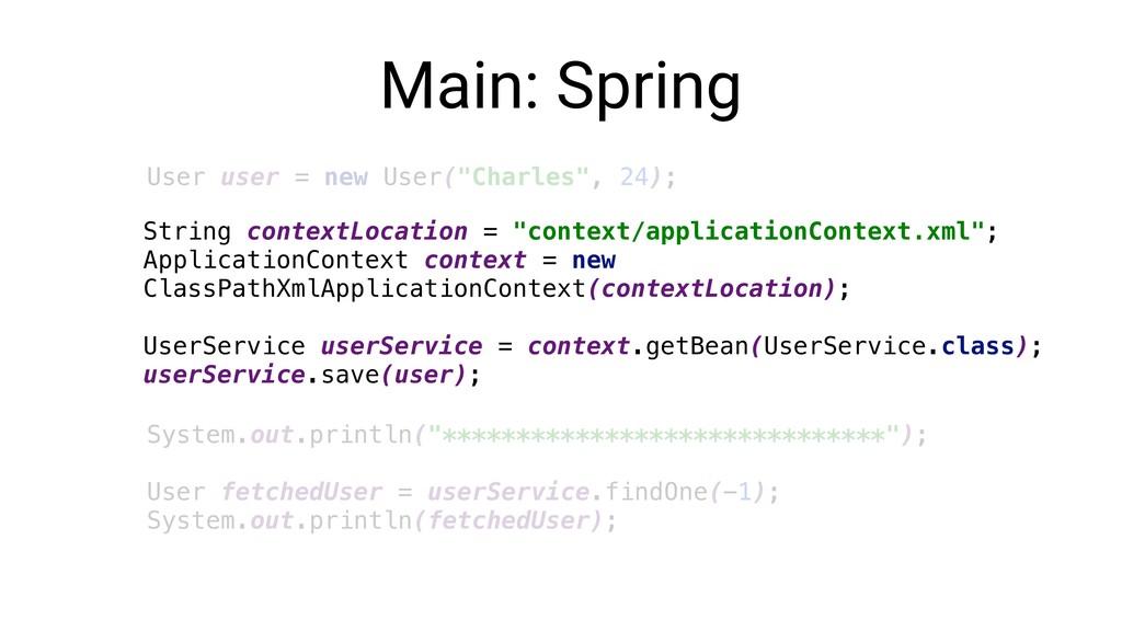 """Main: Spring User user = new User(""""Charles"""", 24..."""