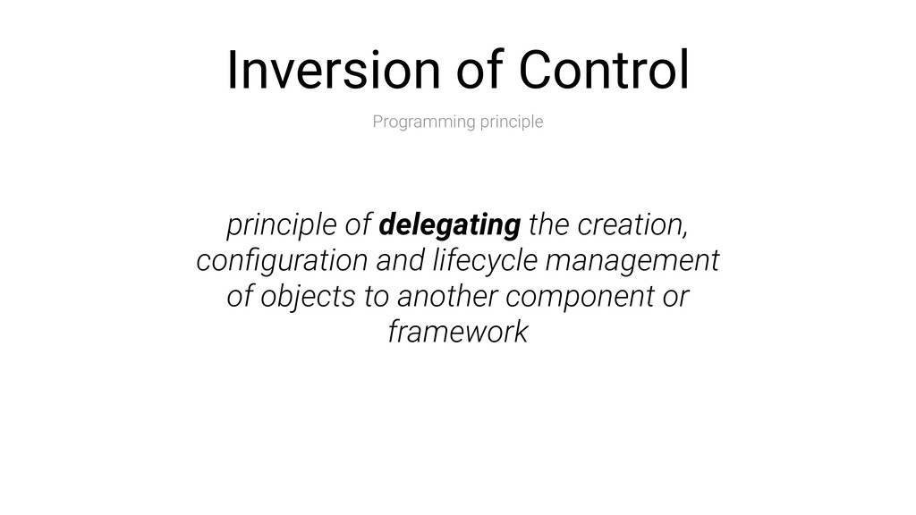 Inversion of Control Programming principle prin...