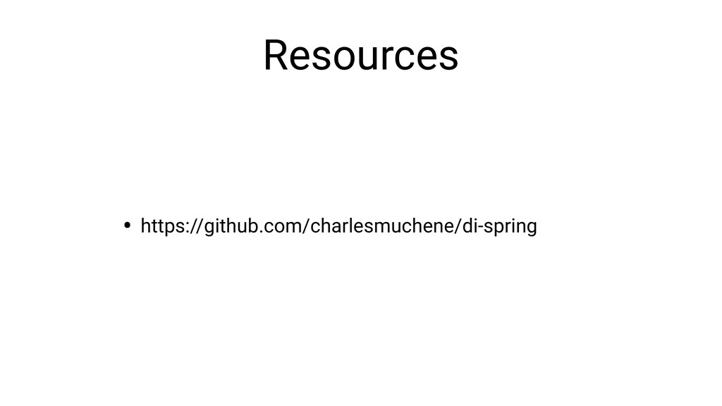 Resources • https://github.com/charlesmuchene/d...