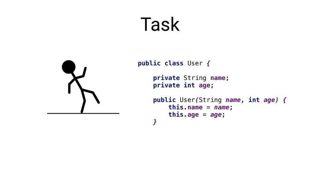 Task public class User { private String name; p...