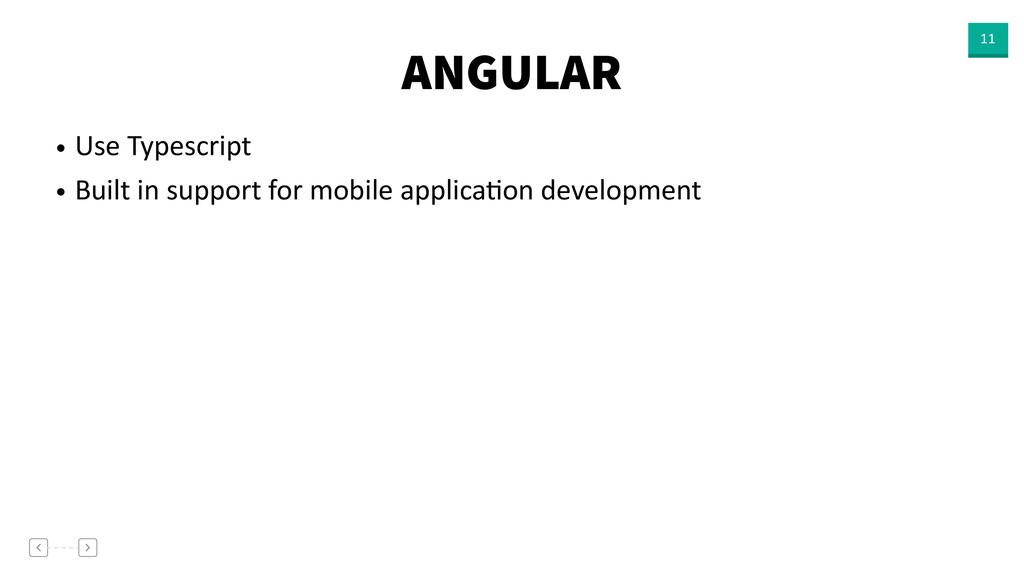 ANGULAR 11 • Use Typescript • Built in support ...