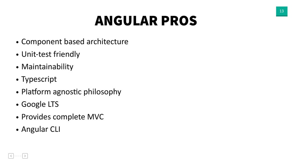 ANGULAR PROS 13 • Component based architecture ...