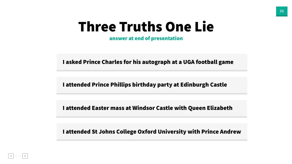 36 answer at end of presentation Three Truths O...