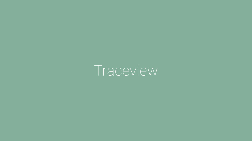 Traceview