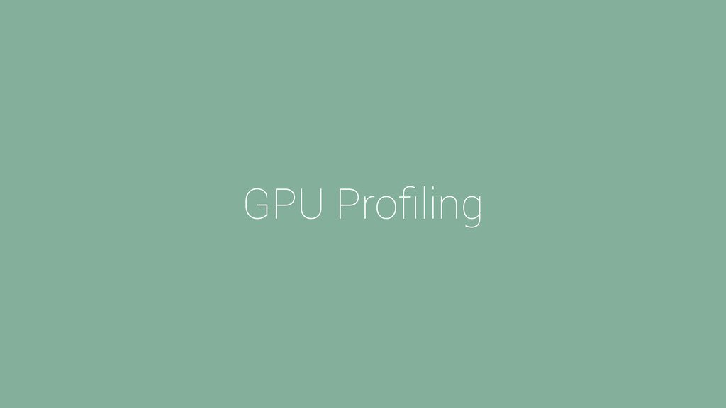 GPU Profiling