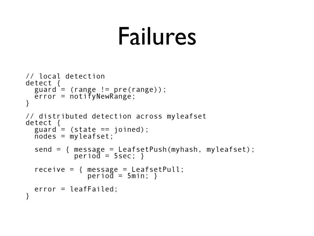 Failures // local detection detect { guard = (r...