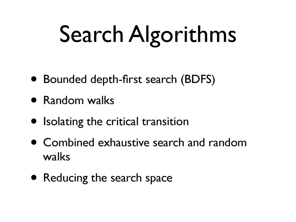 Search Algorithms • Bounded depth-first search (...