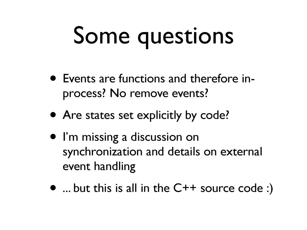 Some questions • Events are functions and there...