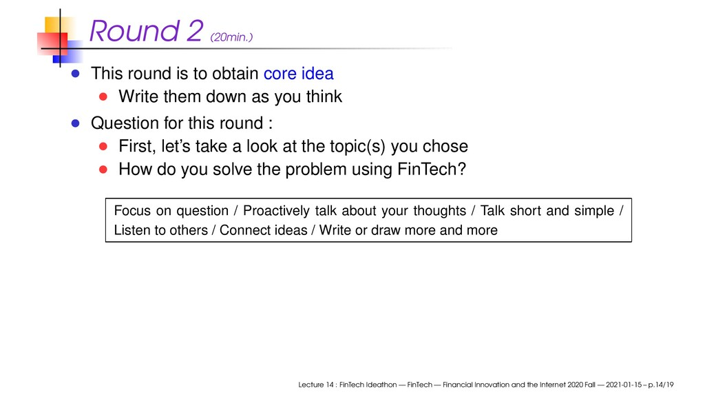 Round 2 (20min.) This round is to obtain core i...