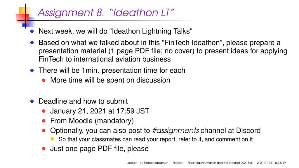 """Assignment 8. """"Ideathon LT"""" Next week, we will ..."""