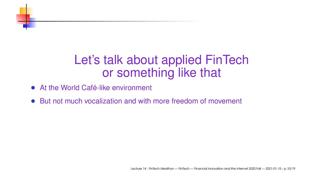 Let's talk about applied FinTech or something l...