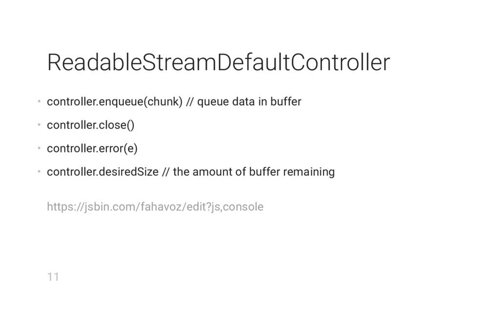 ReadableStreamDefaultController • controller.en...