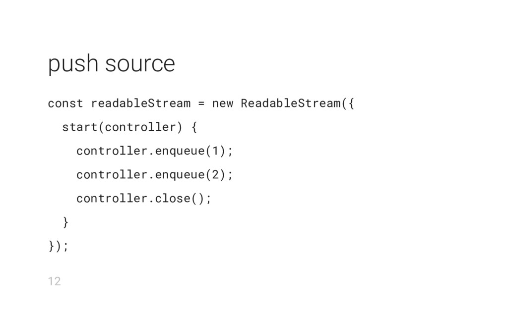 push source const readableStream = new Readable...