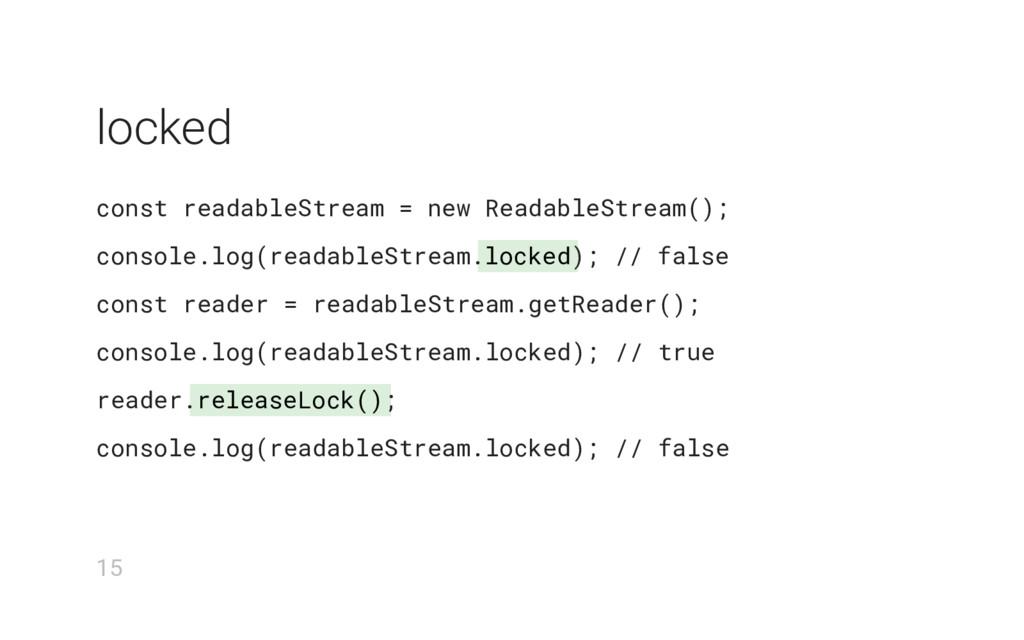 locked releaseLock() locked const readableStrea...