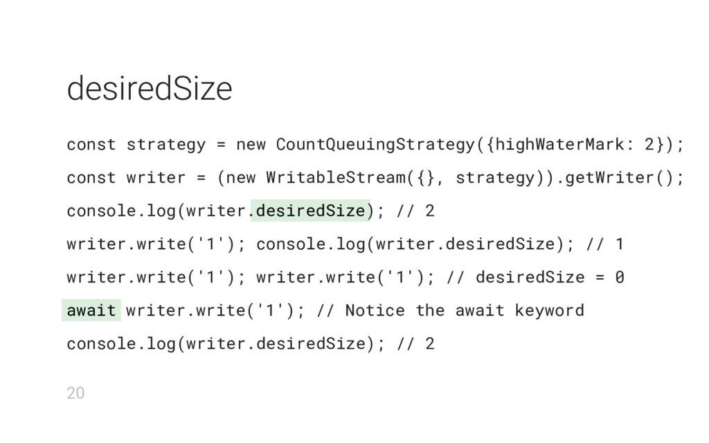 desiredSize await desiredSize const strategy = ...