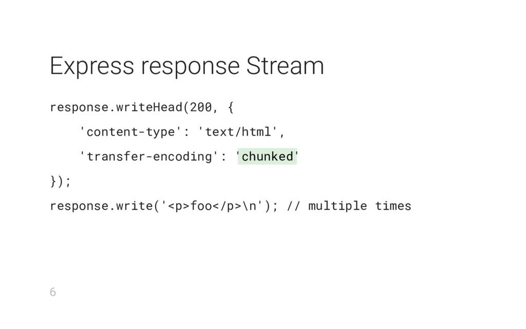 chunked Express response Stream response.writeH...