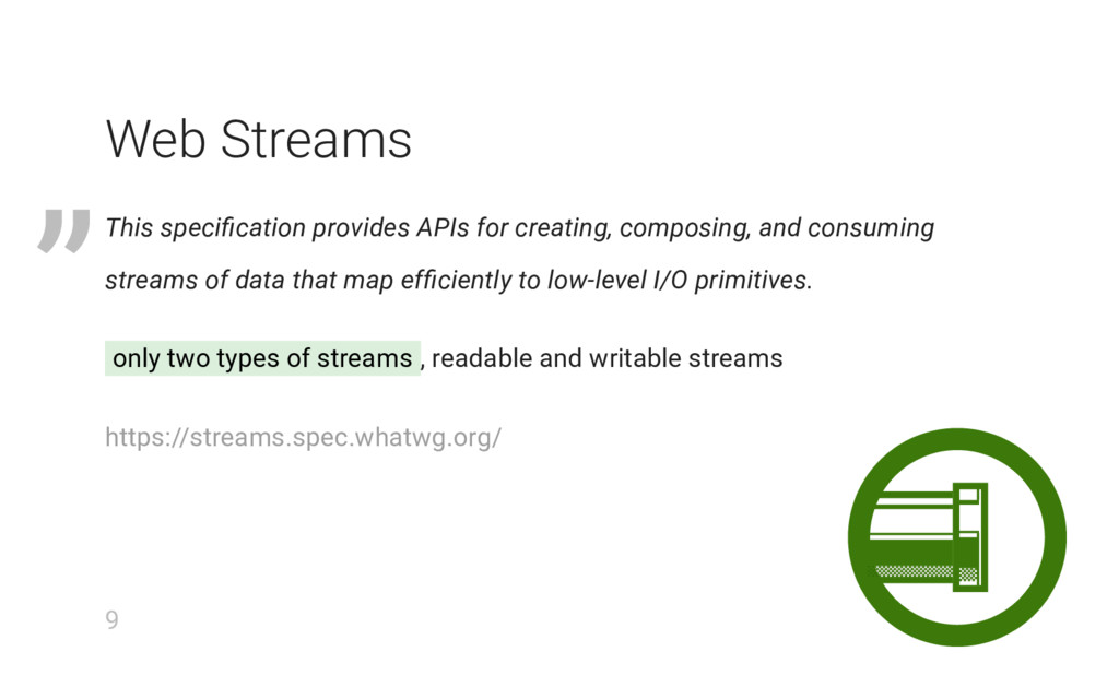 Web Streams This specification provides APIs for...
