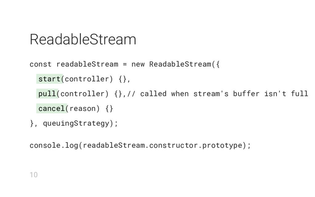 start pull cancel ReadableStream const readable...