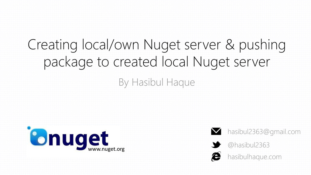 Creating local/own Nuget server & pushing packa...