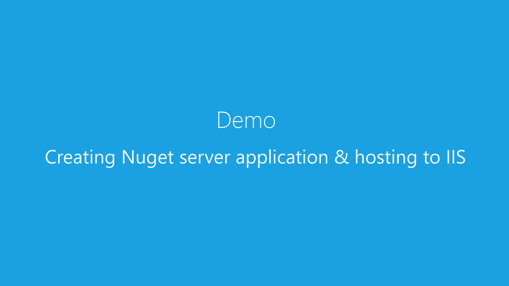 Demo Creating Nuget server application & hostin...