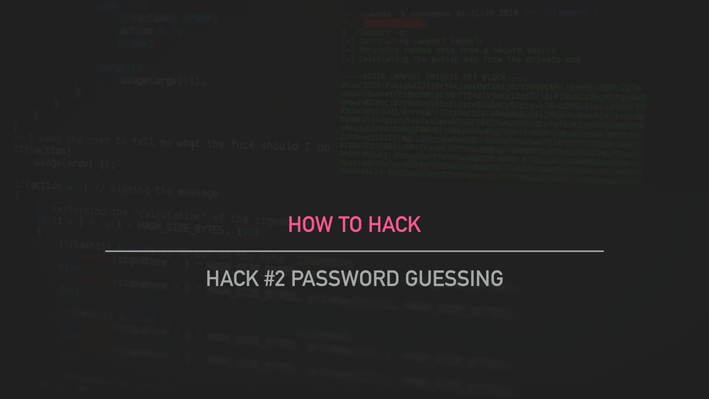 HOW TO HACK HACK #2 PASSWORD GUESSING