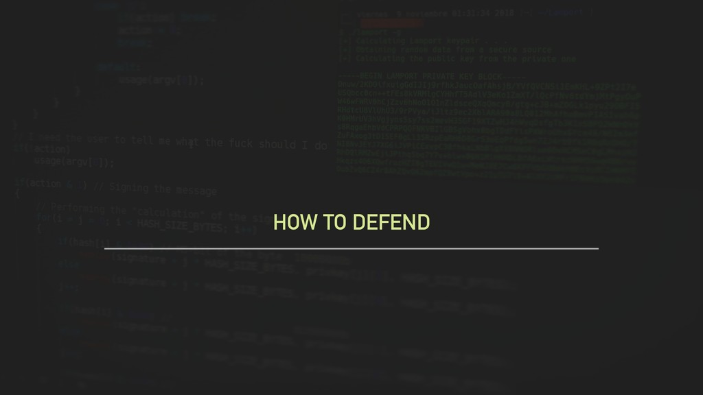 HOW TO DEFEND