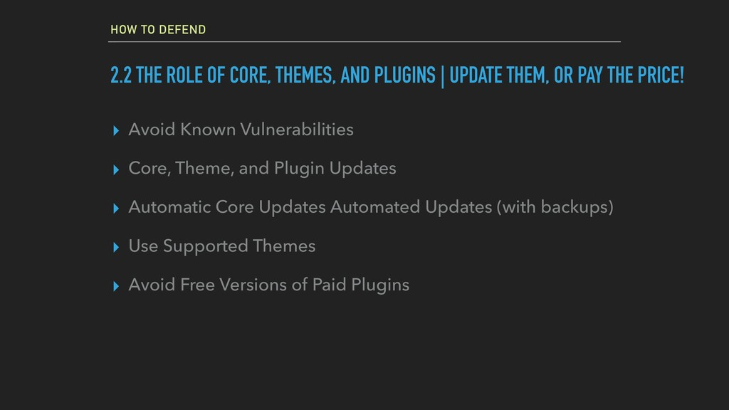 HOW TO DEFEND 2.2 THE ROLE OF CORE, THEMES, AND...
