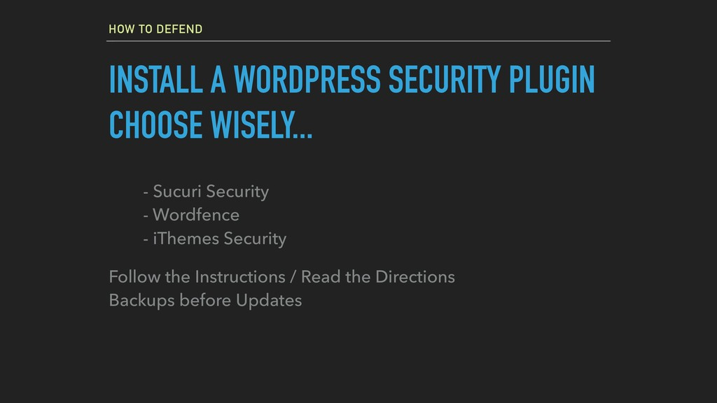 HOW TO DEFEND INSTALL A WORDPRESS SECURITY PLUG...