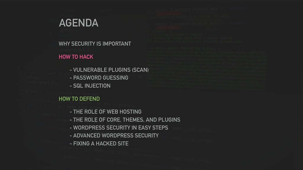 AGENDA WHY SECURITY IS IMPORTANT HOW TO HACK - ...