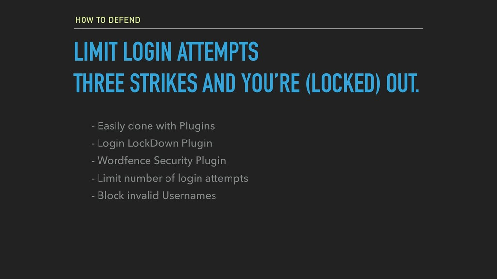 HOW TO DEFEND LIMIT LOGIN ATTEMPTS THREE STRIKE...