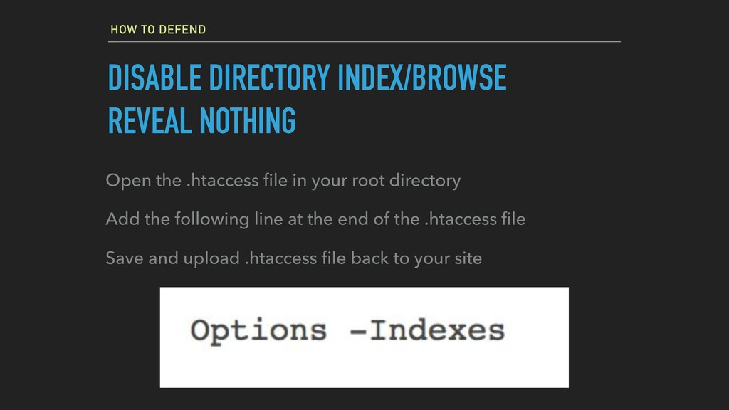 HOW TO DEFEND DISABLE DIRECTORY INDEX/BROWSE RE...