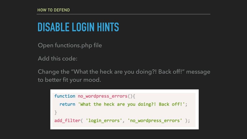 HOW TO DEFEND DISABLE LOGIN HINTS Open function...