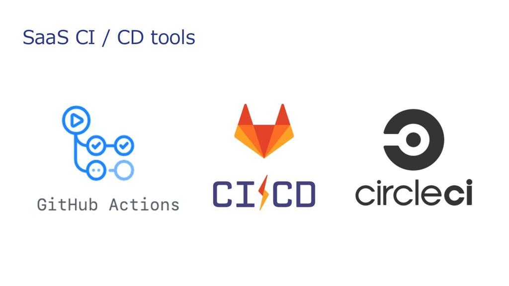 SaaS CI / CD tools