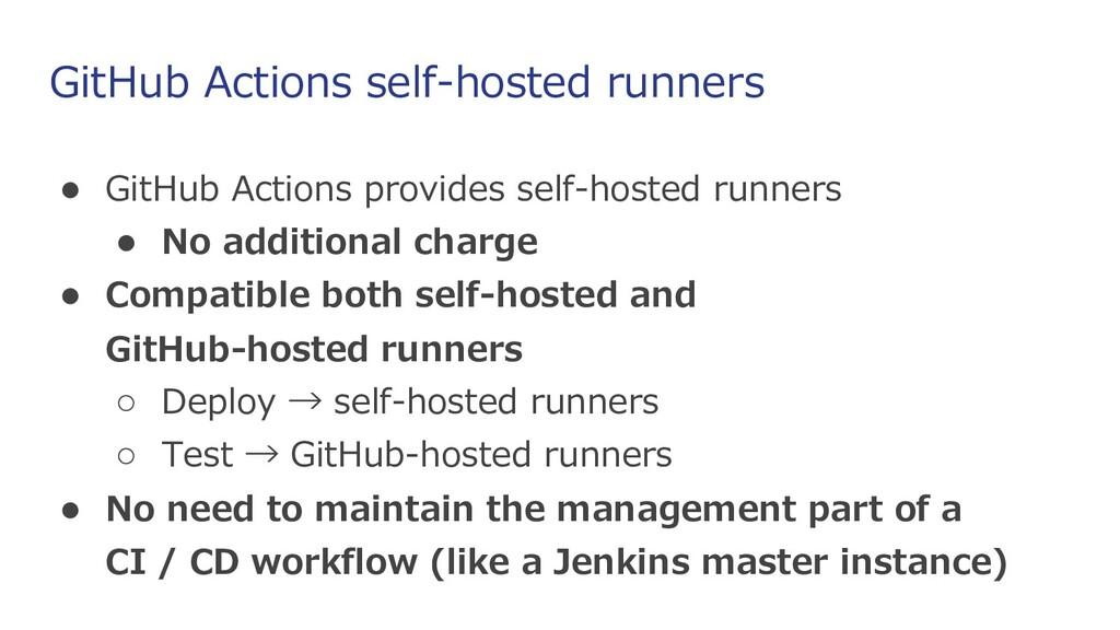 GitHub Actions self-hosted runners ● GitHub Act...