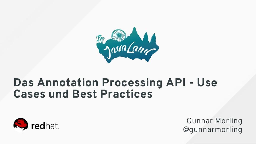 Das Annotation Processing API - Use Das Annotat...