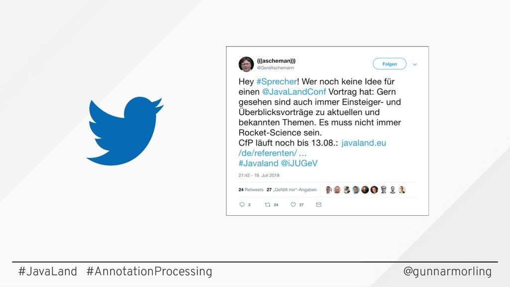 #JavaLand #AnnotationProcessing @gunnarmorling