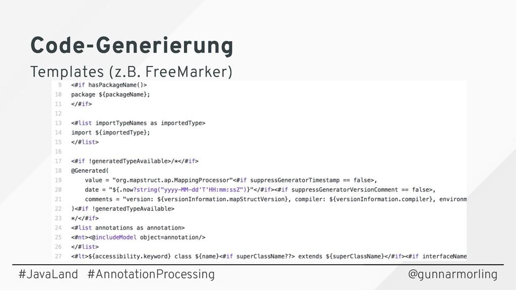 Code-Generierung Code-Generierung Templates (z....