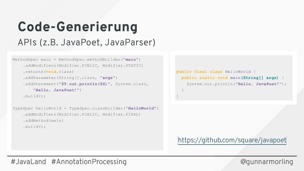 Code-Generierung Code-Generierung APIs (z.B. Ja...