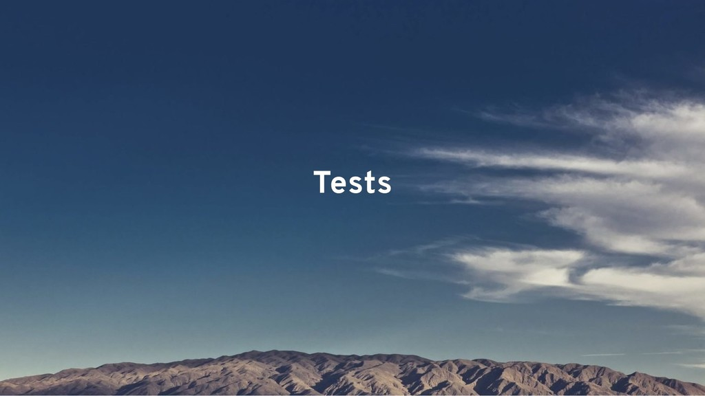 Tests Tests