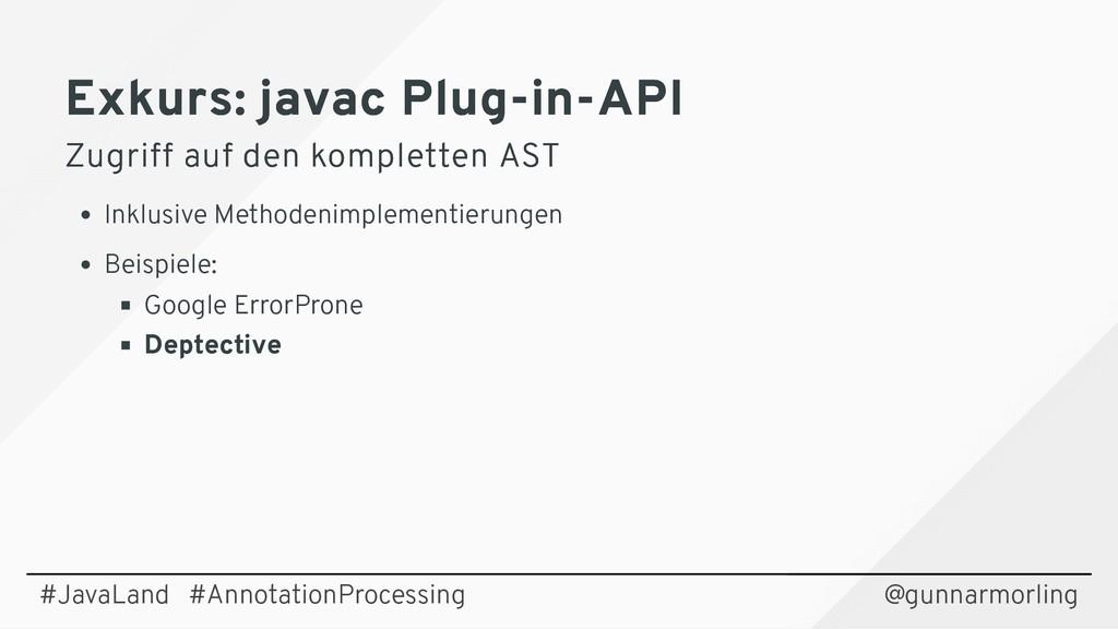 Exkurs: javac Plug-in-API Exkurs: javac Plug-in...